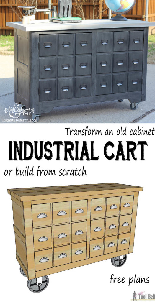 Convert an old cabinet into an industrial cart - apothecary cabinet or build one from scratch with these free woodworking plans.  You have got to see the before pics, unbelievable!!!
