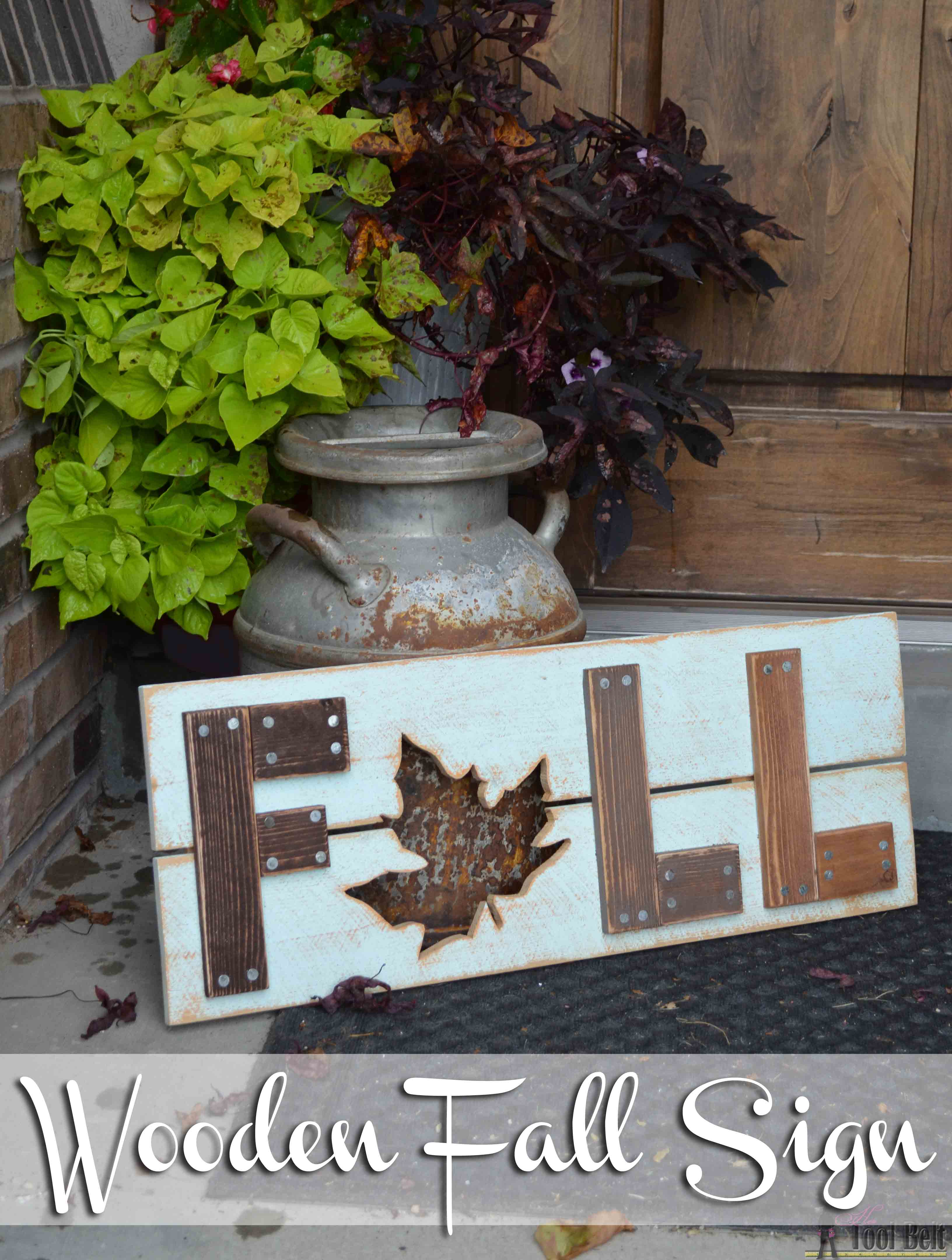 Wooden fall sign her tool belt
