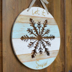 Let It Snow Wooden Snowflake