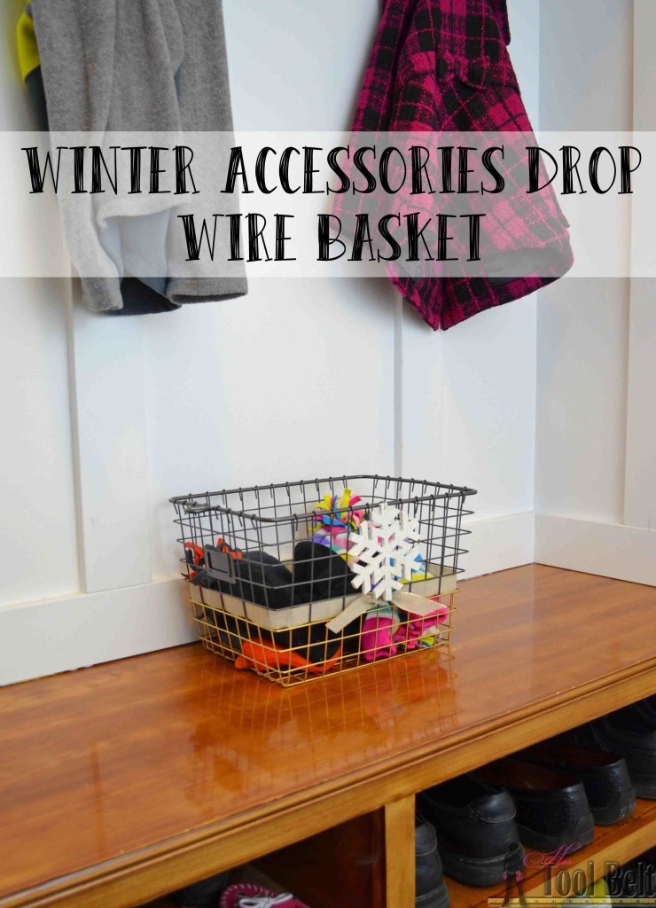 Add a little bling to your wire basket and keep those winter accessories organized all season long.