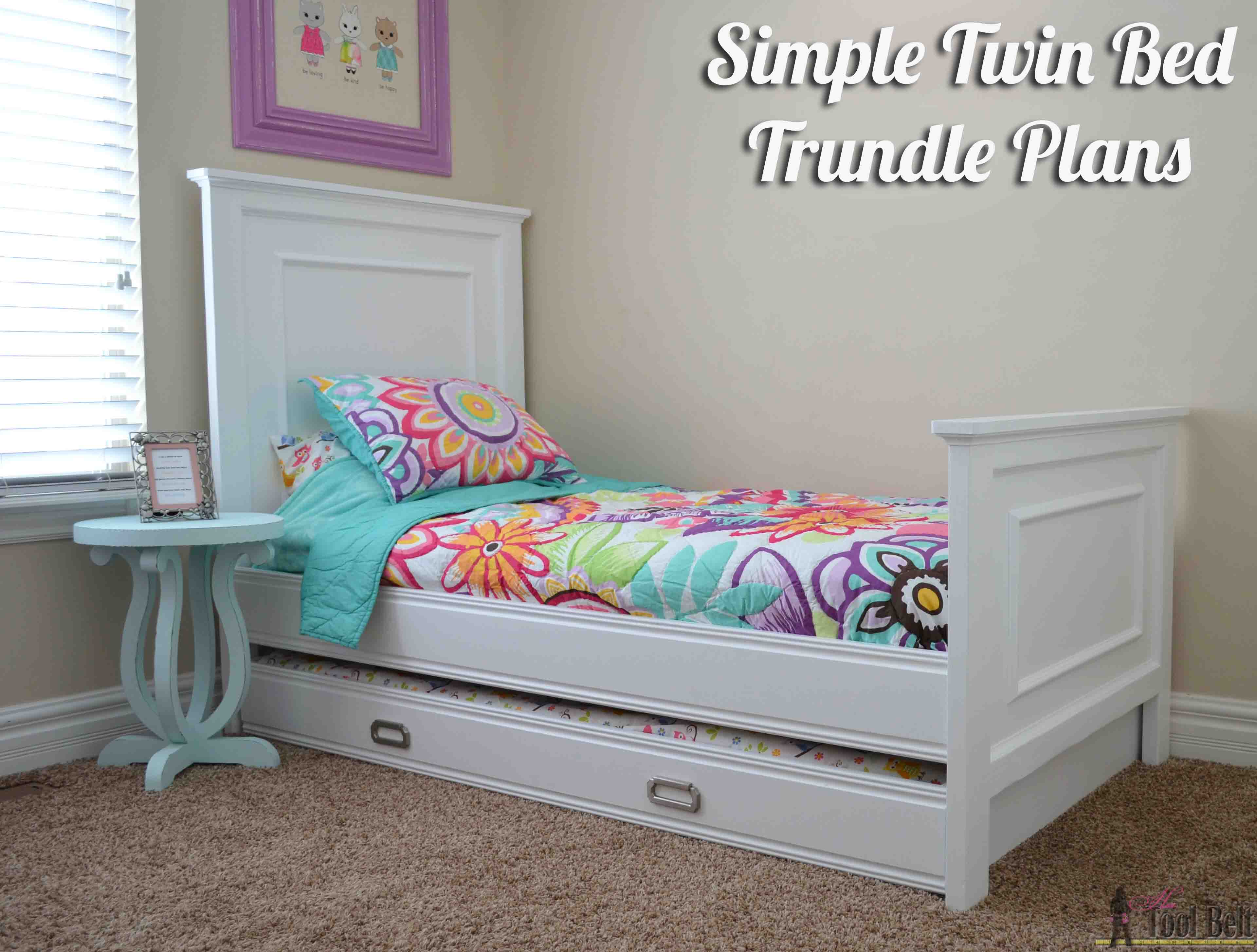 Simple twin bed trundle her tool belt for Plan bed