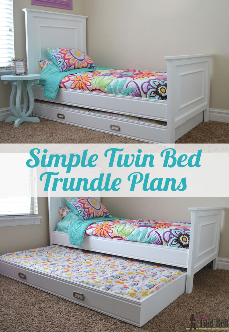 Simple twin bed trundle her tool belt - What you need to know about trundle beds ...