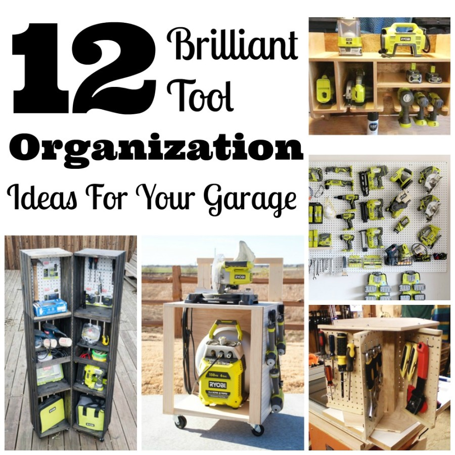12 brilliant tool organization ideas for your garage.