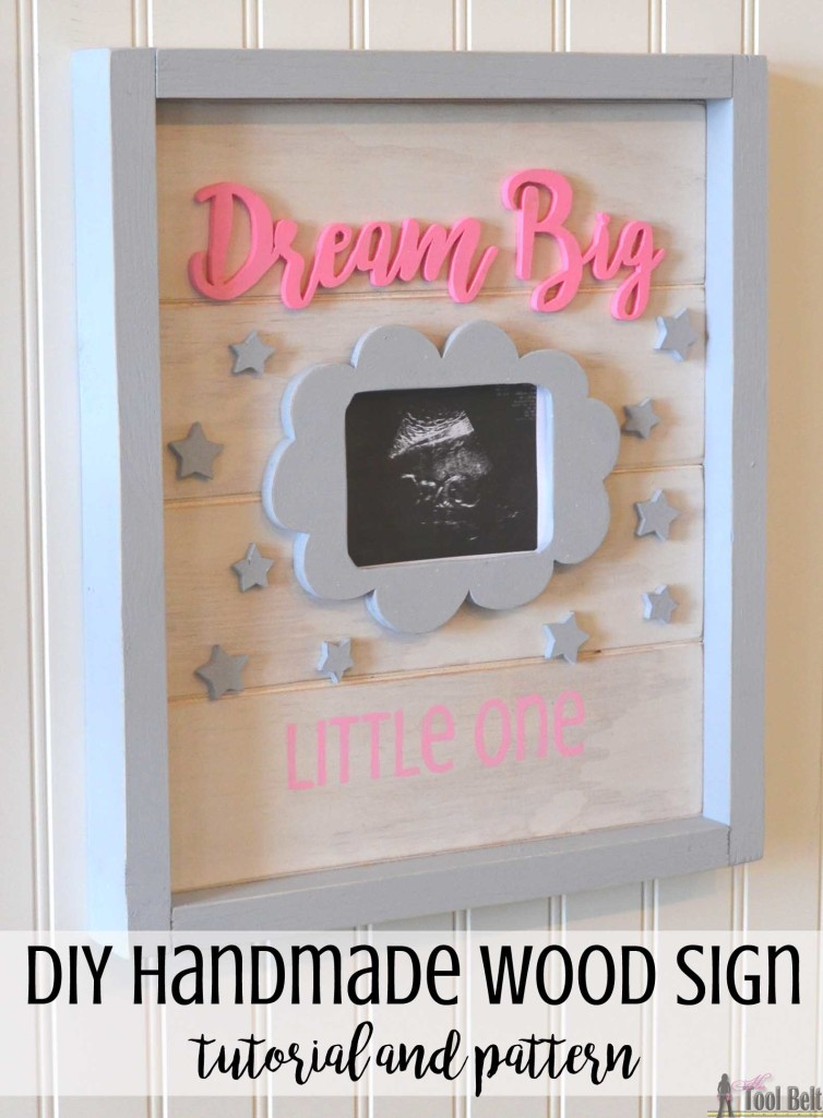 """Dream Big Little One' cute handmade wood sign with scroll words and picture frame. Free pattern and tutorial."