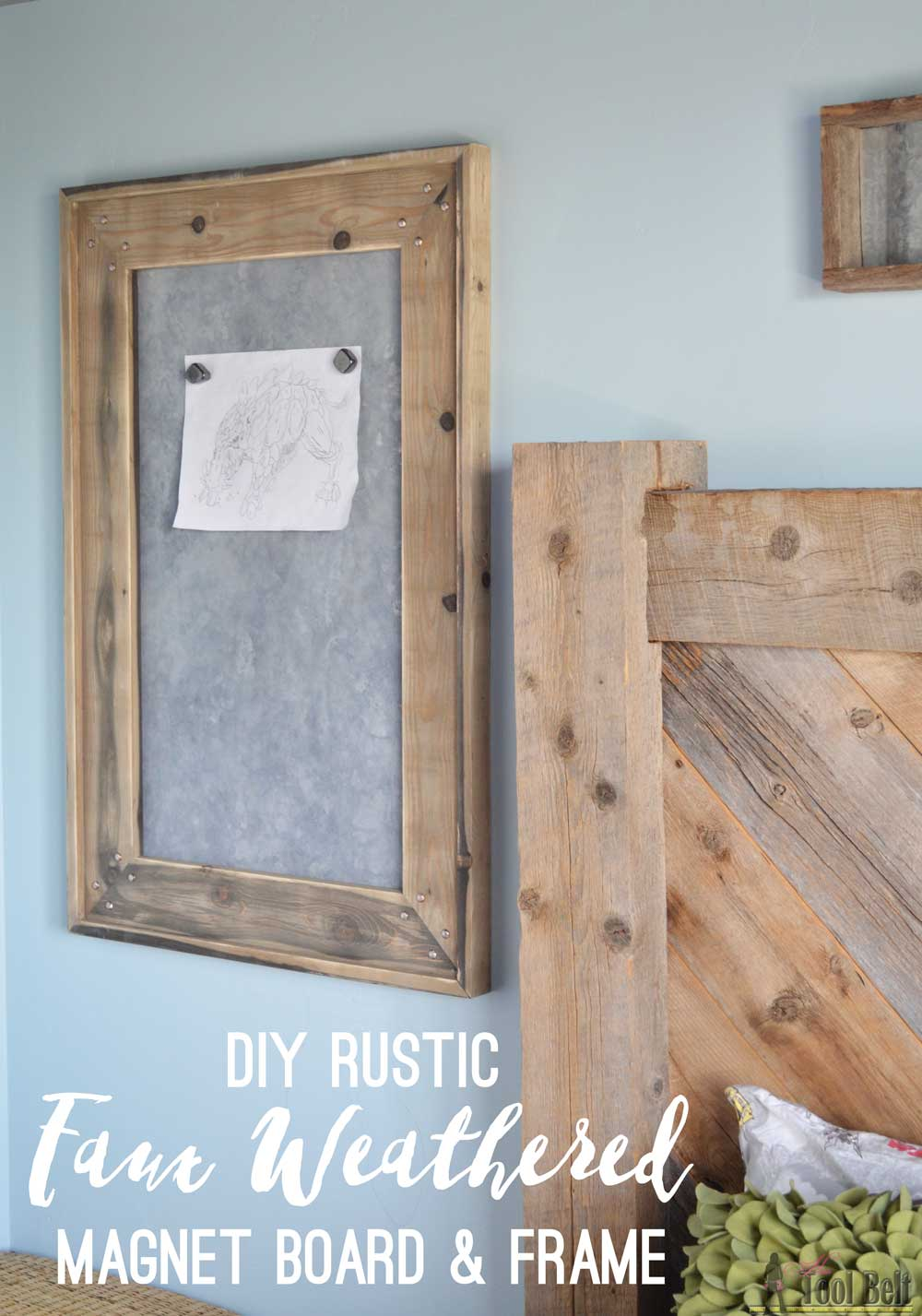 Diy Rustic Frame Rustic Farmhouse Magnet Board And Frame Her Tool Belt