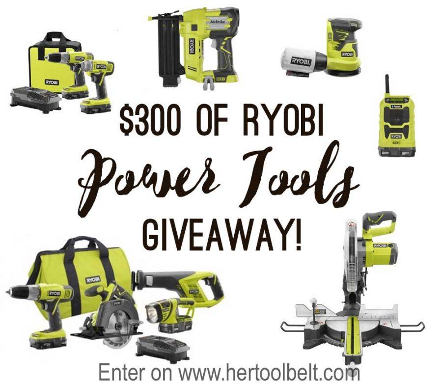 $300 Ryobi Power Tool Giveaway!