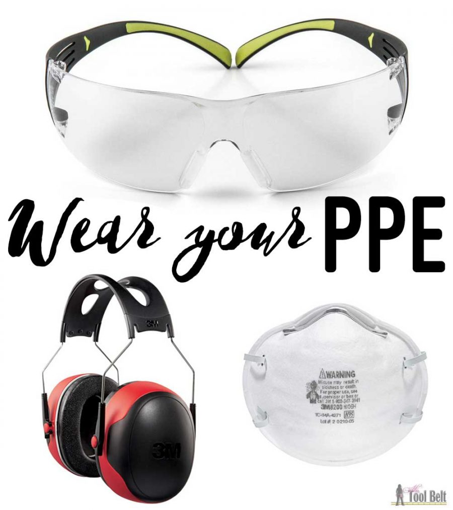 Getting Started in Woodworking - Wear your PPE