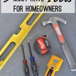 9 Must Have Tools for Homeowners