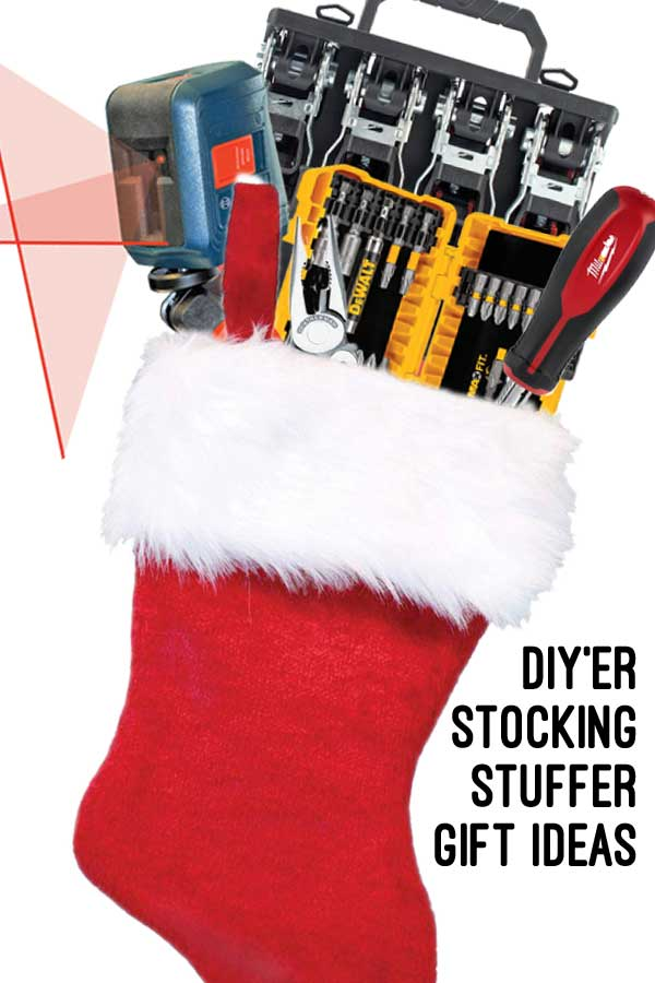 Stocking stuffer gift ideas for the do it yourself'er (DIY'er) or tool fan on your Christmas list.