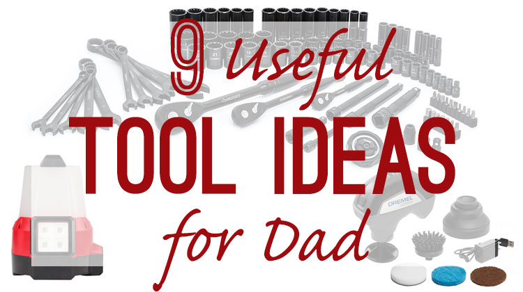 Father's Day Tool Gift Guide