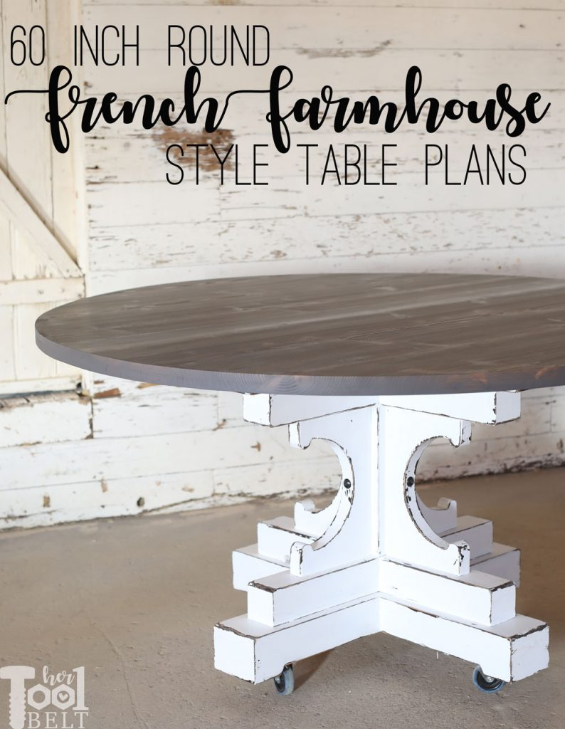 For about $85 in lumber, make a french farmhouse style 60 inch round table. Free plans and tutorial.