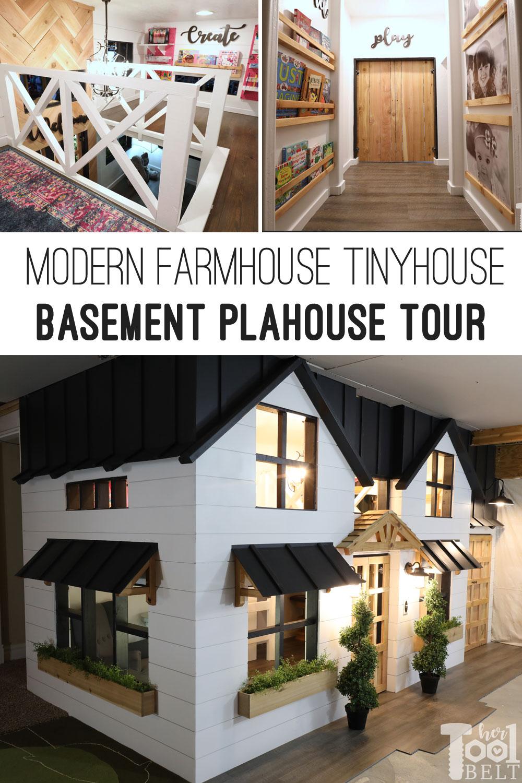 Basement Playhouse Tiny House Toy Room In Modern Farmhouse