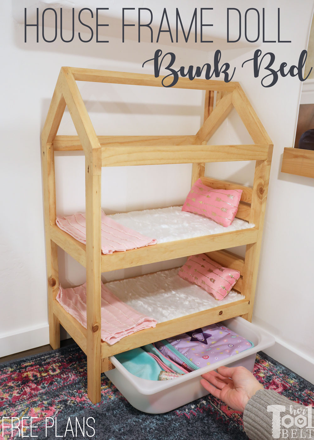 Picture of: House Frame Doll Bunk Bed Plans Her Tool Belt