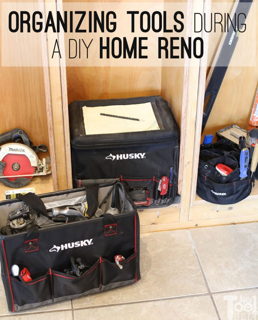 How I keep my tools and supplies organized on the go or during a home reno.