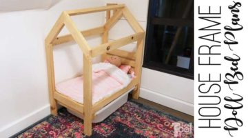 House Frame Doll Bed Plans