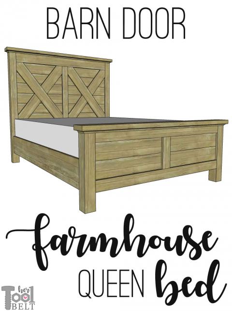 Queen X Barn Door Farmhouse Bed Plan, Farmhouse Queen Bed Frame Plans